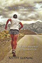 A Few Degrees from Hell: The 2003 Badwater…