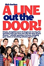 A Line Out the Door: Strategies and Lessons…