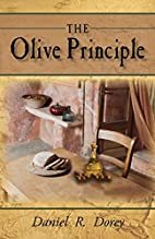 The Olive Principle: Finding Your Way Back…