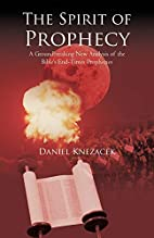 The Spirit of Prophecy: A Groundbreaking New…