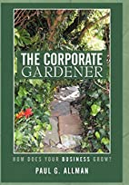 The Corporate Gardener: How Does Your…
