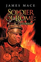 Soldier of Rome: The Centurion Book Four of…