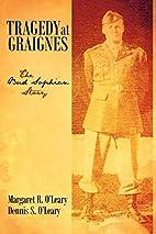 Tragedy at Graignes: The Bud Sophian Story…