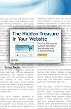 The Hidden Treasure in Your Website: The…