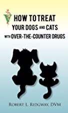 How to Treat Your Dogs and Cats With…