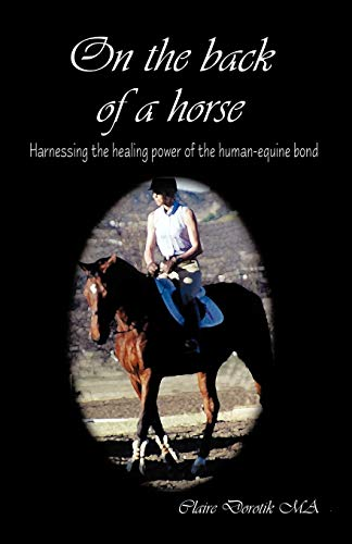 on-the-back-of-a-horse-harnessing-the-healing-power-of-the-human-equine-bond