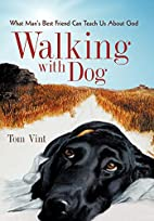 Walking with Dog: What Man's Best…