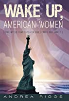 Wake Up, American Women: Five Myths That…