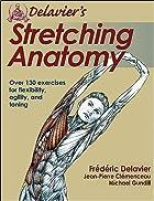 Delavier's Stretching Anatomy by…