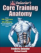 Delavier's Core Training Anatomy by…