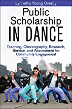 Public Scholarship in Dance: Teaching,…