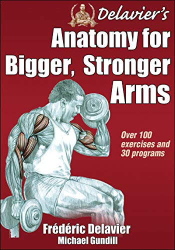 delaviers-anatomy-for-bigger-stronger-arms