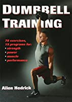 Dumbbell Training by Allen Hedrick