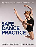 Safe Dance Practice by Edel Quin