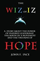 The Wiz of Iz: A Powerful Parable by John F.…