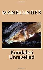 Kundalini Unravelled (Volume 20) by…