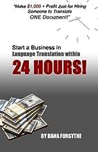 Start a business in language translation…