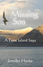 The Missing Son: A Faroe Island Saga by…