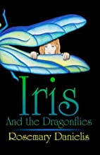 Iris and the Dragonflies by Rosemary…