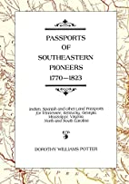 Passports of Southeastern Pioneers,…