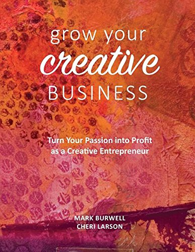 grow-your-creative-business-turn-your-passion-into-profit-as-a-creative-entrepreneur