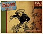 The Cisco Kid Volume 1 by Jose Luis&hellip;