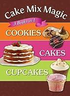 Cake Mix Magic 3 Cookbooks in 1: Cookies,…