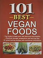101 Best Vegan Foods by Publications…