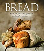 Bread: Breads, rolls, coffee cakes, quick…