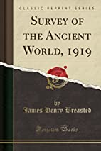 Survey of the ancient world by James Henry…