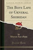 The Boys Life of General Sheridan (Classic…