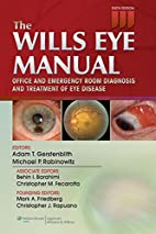 The Wills Eye Manual: Office and Emergency…