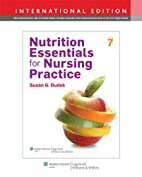 Nutrition Essentials for Nursing Practic by…