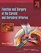Function and Surgery of the Carotid and…