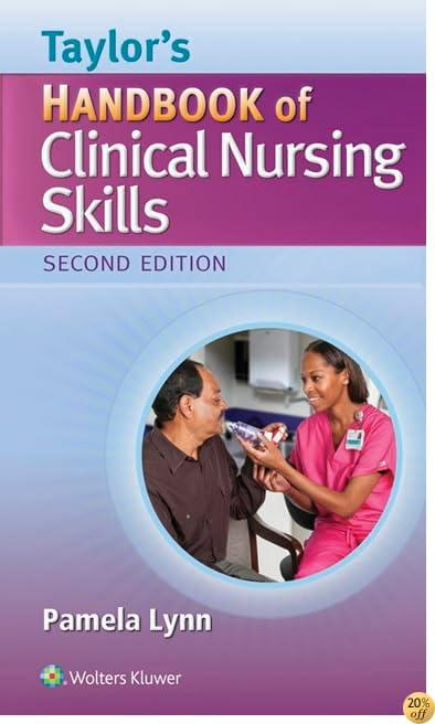Taylor's Handbook of Clinical Nursing Skills