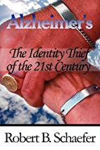 Alzheimer's-The Identity Thief of the 21st…