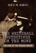 The Whitehall Detectives on the Move: The…