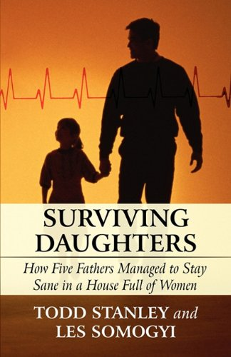 surviving-daughters-how-five-fathers-managed-to-stay-sane-in-a-house-full-of-women