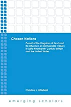 Chosen Nations: Pursuit of the Kingdom of…