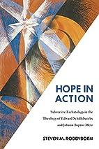 Hope in Action: Subversive Eschatology in…