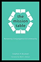 The Mission Table: Renewing Congregation and…