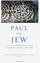 Paul the Jew: Rereading the Apostle as a…