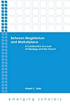 Between Magisterium and Marketplace: A…