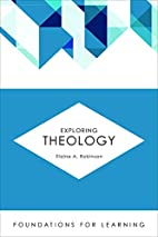 Exploring Theology (Foundations for…