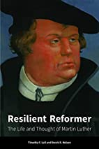 Resilient Reformer: The Life and Thought of…