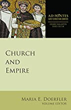 Church and Empire (Ad Fontes: Early…