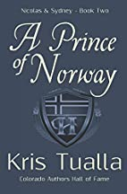 A Prince of Norway by Kris Tualla