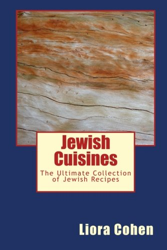 jewish-cuisines-the-ultimate-collection-of-jewish-recipes