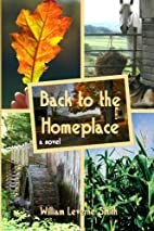 Back to the Homeplace by William Leverne…