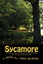 Sycamore: A Tale of Love, Mystery, and…